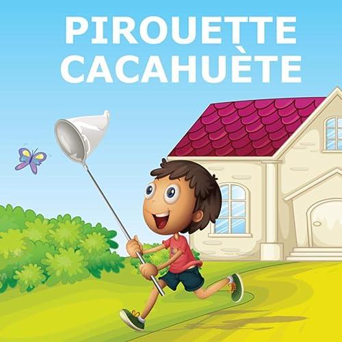 MP3 GRATUITEMENT PIROUETTE CACAHUETE TÉLÉCHARGER
