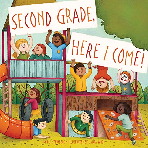 Second Grade, Here I Come! Audiobook By D.J. Steinberg cover art