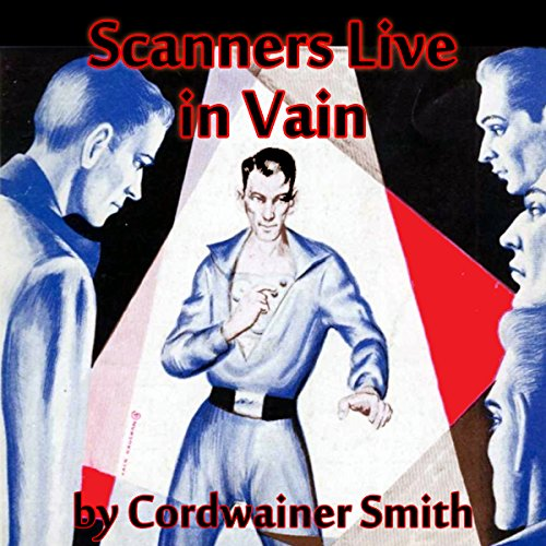 Scanners Live in Vain audiobook cover art