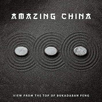 Amazing China - View from the Top of Bukadaban Feng: Oriental Spa, Healing Relaxing Yoga