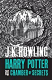 Harry Potter and the Chamber of Secrets [Paperback] J K Rowling