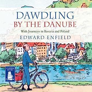 Dawdling by The Danube audiobook cover art