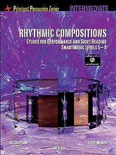 Rhythmic Compositions Interm: Etudes for Performance & Sight Reading