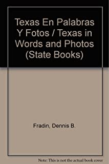 Texas En Palabras Y Fotos / Texas in Words and Photos (State Books) (Spanish and English Edition)