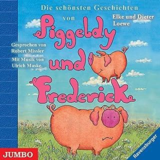 Die schönsten Geschichten von Piggeldy und Frederick Titelbild