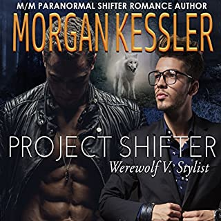 Project Shifter: Werewolf V. Stylist (MM Mpreg Paranormal Romance)                   By:                                                                                                                                 Morgan Kessler                               Narrated by:                                                                                                                                 JP Braukus                      Length: 4 hrs and 9 mins     37 ratings     Overall 4.1
