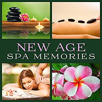 New Age Spa Memories – Time to Relax, Soft Spa Sounds, Sensual Massage Music, Full Relaxation