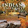 Indiana University Bloomington: America's Legacy Campus (Well House Books) (English Edition)