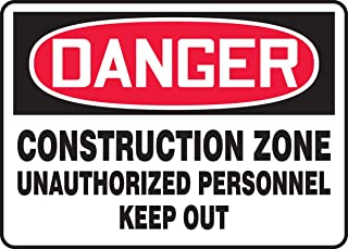 """Accuform MCRT126XV Adhesive Dura-Vinyl Sign, Legend""""Danger Construction Zone Unauthorized Personnel Keep Out"""", 10"""" Length ..."""