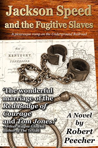 Jackson Speed and the Fugitive Slaves (The Jackson Speed Memoirs Book 5) (English Edition)