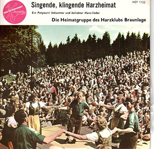 """HARZKLUB BRAUNLAGE / Singende, klingende Harzheimat / Bildhülle / metronome # MEP 1122 / Deutsche Pressung / 7"""" Vinyl Single-Schallplatte / Ein Potpourri bekannter und beliebter Harzlieder /"""
