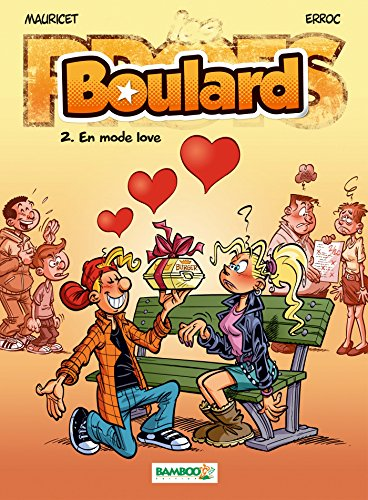 Les Profs présentent : Boulard - tome 02 - En mode love