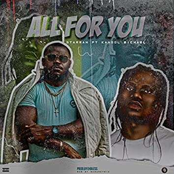 All for You (feat. Kangol Micheal)