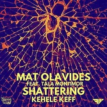 Mat Olavides - Shattering