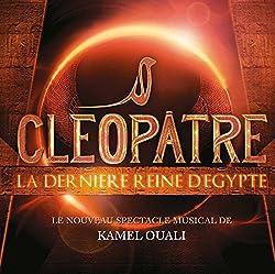 Cléopâtre la Dernière Reine d'Egypte