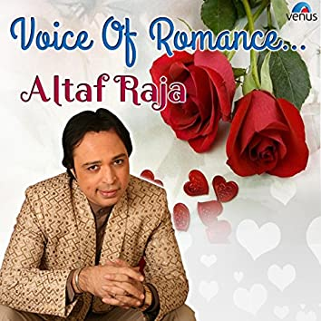 Voice of Romance - Altaf Raja