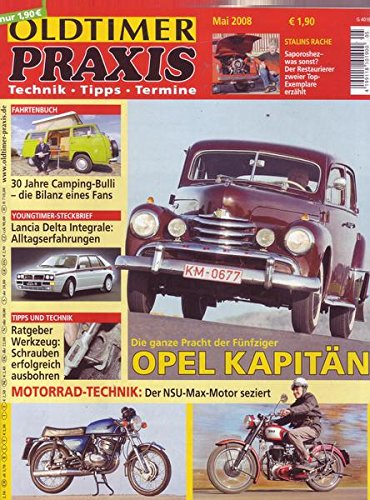 Oldtimer Praxis Nr. 05/2008 Die ganze Pracht der Fünfziger Opel Kapitän