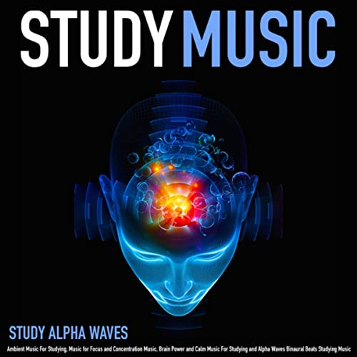 Binaural Beats and Ambient Studying Music by Study Alpha Waves