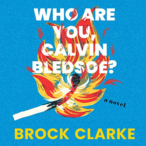 Who Are You, Calvin Bledsoe? audiobook cover art