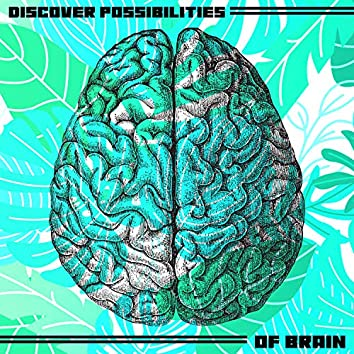 Union with Nature for Discover Possibilities of Brain. Work Booster