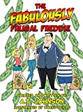 The FabulouslyFrugal Freddie: Never A Sale He Doesn't Like (The Tommy Turnpike Book Series) (English Edition)