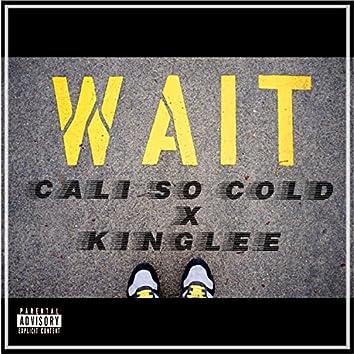 Wait (feat. Kinglee)