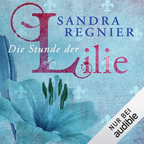 Die Stunde der Lilie cover art