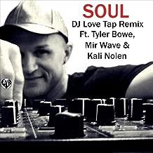 Soul (Remix) [feat. Tyler Bowe, Mir Wave & Kali Nolen]
