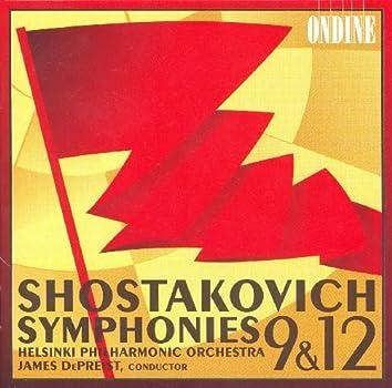 Shostakovich, D.: Symphonies Nos. 9 and 12 (Helsinki Philharmonic, Depreist)