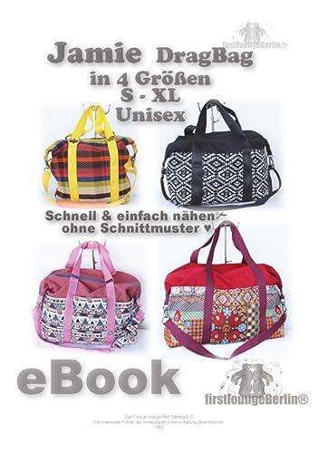 Jamie Drag Bag Reisetasche Nähanleitung! Expressnähen ohne Schnittmuster-Ausdruck in 4 Größen S-XL [Download]
