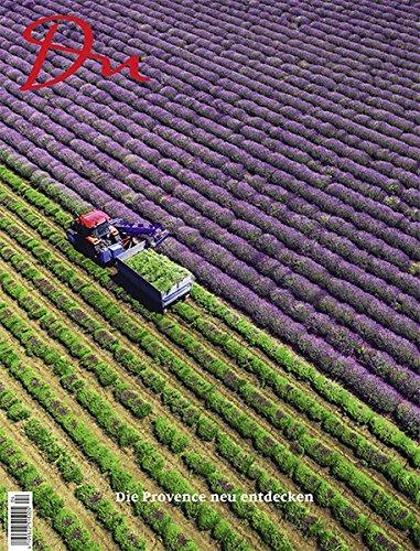 Die Provence neu entdecken (Du Kulturmagazin)