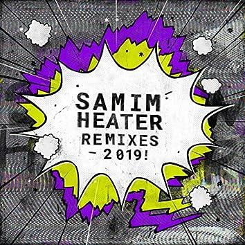 Heater (2019 Remixes)