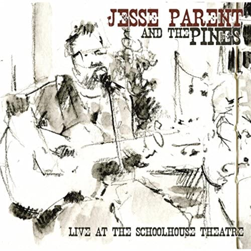 Jesse Parent & The Pines