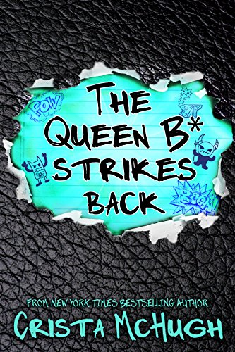 The Queen B* Strikes Back (English Edition)