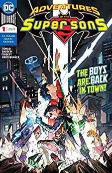 Adventures of the Super Sons (2018-2019) #1 by [Peter J. Tomasi, Dan Mora, Carlo Barberi, Art Thibert, Protobunker]