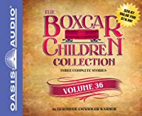 The Boxcar Children Collection: The Vanishing Passenger / The Giant Yo-Yo Mystery / The Creature in Ogopogo Lake: Library Edition (Boxcar Children Collections)