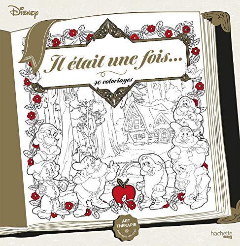 Coloriages Disney Il était une fois...: 40 coloriages