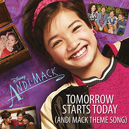 in budget affordable Tomorrow starts today (Andi Mack Song theme)