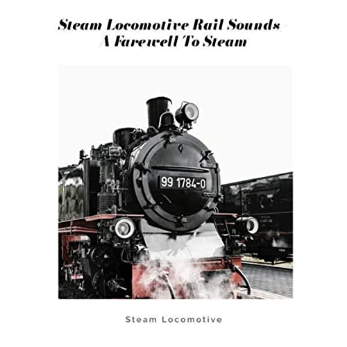 A Farewell to Steam de Steam Locomotive en Amazon Music ...
