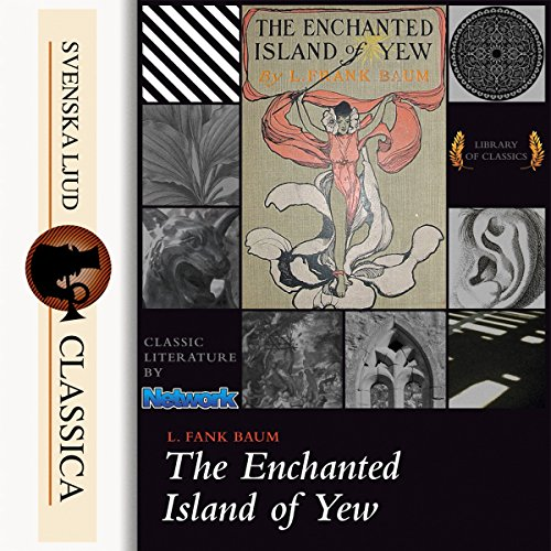 The Enchanted Island of Yew audiobook cover art