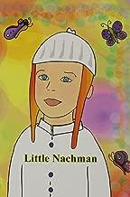 Little Nachman (Kids Books, Stories by Rav Shalom Arush For kids.)