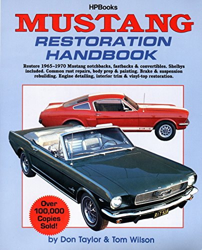 Compare Textbook Prices for Mustang Restoration Handbook Illustrated Edition ISBN 0075478640294 by Taylor, Don