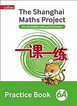 Shanghai Maths – The Shanghai Maths Project Practice Book 6A
