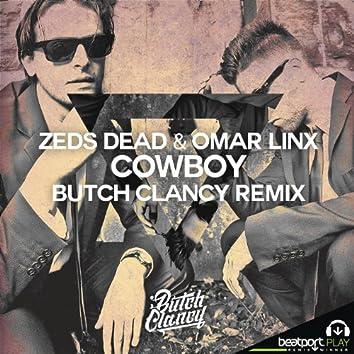 Cowboy (Butch Clancy Remix)
