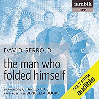 The Man Who Folded Himself audiobook cover art