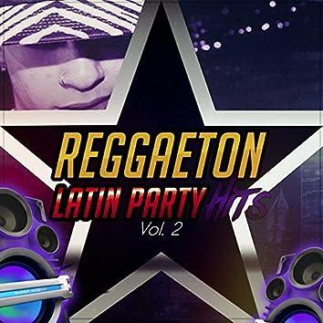 Reggaeton Latin Party Hits (Vol. 2)