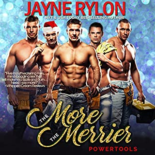 More the Merrier     A Powertools Holiday Story (Volume 7)              By:                                                                                                                                 Jayne Rylon                               Narrated by:                                                                                                                                 Gregory Salinas                      Length: 2 hrs     16 ratings     Overall 4.9
