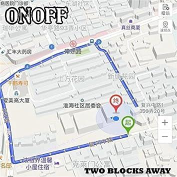 Two Blocks Away
