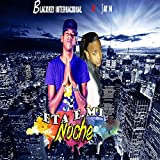 Esta E Mi Noche (feat. Blackkey Internacional)