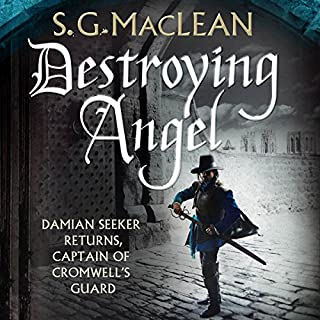 Destroying Angel     Damian Seeker, Book 3              By:                                                                                                                                 S.G. MacLean                               Narrated by:                                                                                                                                 Jonathan Keeble                      Length: 10 hrs and 10 mins     72 ratings     Overall 4.8